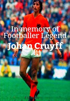 In memory of Footballer Legend Johan Cruyff Promotion Marketing, Word Of Mouth Marketing, Marketing Opportunities, Social Media Site, Word Out, News Games, Number One, Free Ebooks, Audio Books