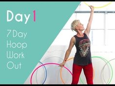 ay 1 Dancer Arms Hoop Workout  Double Extension Twisters – 1 minute Side Curls – 1 minute Forward spin and double weave – 1 minute The Butte...