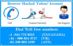 https://flic.kr/p/Sa42Jw   Recover Hacked Yahoo Account With 1-844-773-9313   if you are looking for help to recover hacked Yahoo mail account,contact Yahoo helpline number
