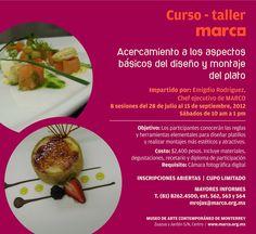 Acercamiento a los aspectos básicos del diseño y montaje del plato / Museo MARCO / Mty / 28 Jul-15 Sep 2012