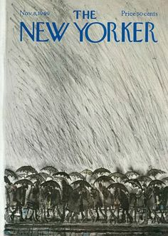 "illustration : ""Rain and Umbrellas"", The New Yorker, novembre pluie, parapluie, gris pâle The New Yorker, New Yorker Covers, Old Magazines, Vintage Magazines, Clouds And Rain, Ronald Searle, November 8, Under My Umbrella, Humor Grafico"