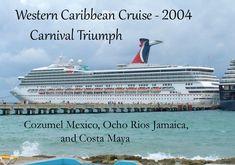 Western Caribbean Cruise to Cozumel Mexico, Ocho Rios Jamaica and Costa Maya.