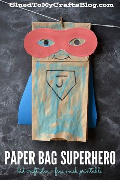 """S""-Paper Bag Superhero - Kid Craft Idea + Free Mask Printable fun kids crafts, kid ideas, kids diy ideas Easy Crafts For Kids, Summer Crafts, Toddler Crafts, Fun Crafts, Art For Kids, Arts And Crafts, Kids Diy, Children Crafts, Simple Crafts"