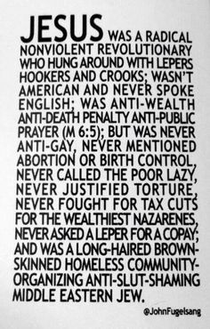 Jesus (according to the story) was...