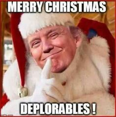 Merry Christmas, Deplorables!
