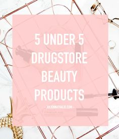 Favorite Drugstore Beauty Products UNDER €5 - http://www.joliennathalie.com/2016/12/favorite-drugstore-beauty-products-under-5-euro.html