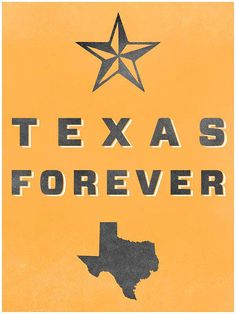 """Here's to God and football and good friends living large in Texas...Texas Forever."""