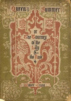 Queen Summer ~ The Journey Of The Lily And The Rose (1) From: University Of Florida Digital Collections, please visit