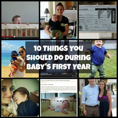 10 Things You Should Do During Baby's First Year! I need to work on these things more.