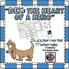 "Journeys 2nd Grade Dex: The Heart of a Hero ~ Supplemental Materials : Journeys aligned! This package contains a variety of activities from the story ""Dex: The Heart of a Hero"" to teach, re-teach, practice or assess the various lessons taught. Vocabulary and writing are emphasized and an Essential Question is included! $"