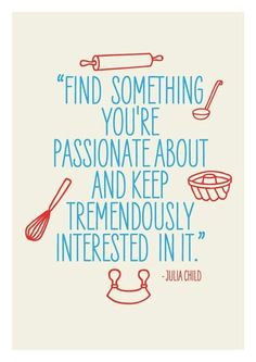Pics For > Cooking Quotes Julia Child