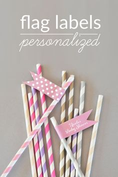 Personalized Flag Labels for Party Straws | Simple wedding, bridal shower, and baby shower decor ideas