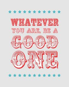 Whatever You Are, Be a Good One - Crimson by 3LambsStudio, via Flickr
