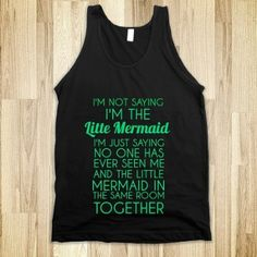 I'm Not Saying Mermaid