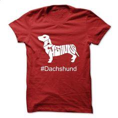 Dachshund - tee shirts #tee women #hoodie pattern