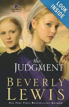 The Judgment (The Rose Trilogy, Book 2): Beverly Lewis: 9780764206009: Amazon.com: Books