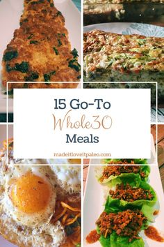 15 Go-To Whole30 Meals | MadeItLoveItPaleo