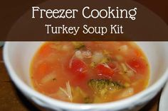 Make turkey soup kits for the freezer with leftover Thanksgiving turkey.