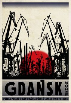 Gdansk - Shipyard, Polish Promotion Poster, designer: Ryszard Kaja .
