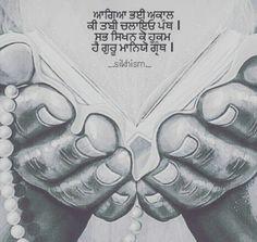 My greatest inspiration and influence lies within the teachings of Shri Guru Granth Sahib Ji – where poetry becomes a prayer. Sikh Quotes, Gurbani Quotes, Punjabi Quotes, Truth Quotes, Guru Granth Sahib Quotes, Sri Guru Granth Sahib, Guru Nanak Pics, Poetry Funny, Dev Ji