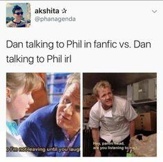 Dan talking to Phil in fanfic vs. Dan talking to Phil irl - iFunny :) Dan And Phil Memes, Phil 3, Dan Howell Memes, Dan And Phil Fanart, Markiplier, Phan Memes, Phan Is Real, Dan And Phill, Funny Memes