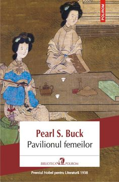 Pavilionul femeilor - Pearl S. Carti Online, New York Times, Pavilion, My Books, Pearls, Reading, Movie Posters, Character, Literatura