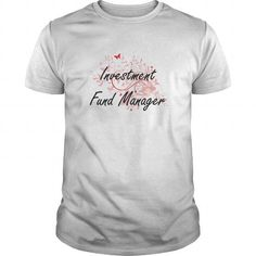 Investment Fund Manager Artistic Job Design with Butterflies T-Shirts, Hoodies, Sweatshirts, Tee Shirts (19$ ==► Shopping Now!)