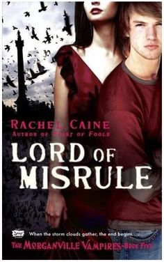Lord of Misrule #4 by Rachel Caine