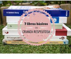 De mi casa ¡al mundo!: Mi selección de libros imprescindibles sobre crianza respetuosa