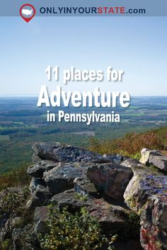 Travel | Pennsylvania | Attractions | Sites | Adventure | Unique | Activities | Things To Do | Hiking | Exploring