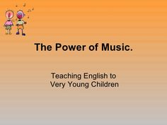The power of music when Teaching English to Very Young Learners by Enric Calvet, via Slideshare