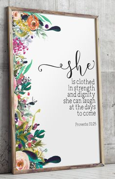 """Nursery bible verse art print, - She is clothed in strength and dignity; she can laugh at the days to come - Proverbs 31:25 ________________________________________________________ This artwork is an INSTANT DOWNLOAD. You will receive digital files to print on your own. PRINTABLE SIZES INCLUDED You will receive a high resolution PDF and JPG files of the following sizes, that will work for most sizes up to an 20 x 24 U.S. print or A1 international print. - 4 X 6 - 5"""" x 7"""" - 8"""" x 10"""" - 11"""" ..."""