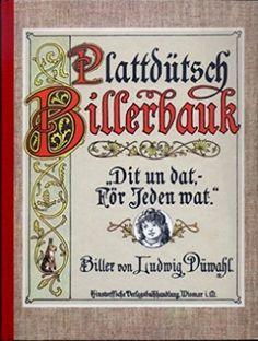 Plattdütsch Billerbauk. Dit un dat, för Jeden wat von Ludwig Düwahl http://www.amazon.de/dp/3804202349/ref=cm_sw_r_pi_dp_NDuQub0B474HN