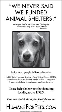 Don't be fooled. HSUS, PeTA, ASPCA, and COK all follow the same agenda. Support your local shelter instead. #humanewatch