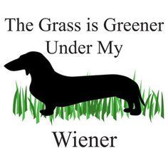Greener Wiener - Funny T-Shirt
