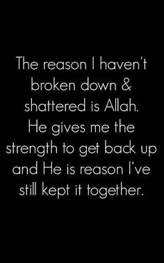 Strength from Allah swt. Allah Quotes, Muslim Quotes, Quran Quotes, Religious Quotes, Me Quotes, Islam Quran, Allah Islam, Islamic Inspirational Quotes, Islamic Quotes
