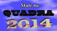Campeonato Skate na Quadra 2014 - Clube do skate