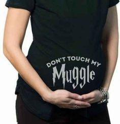 """Don't Touch My Muggle"""