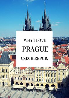 Why I Love Prague: a guide to cheap travel