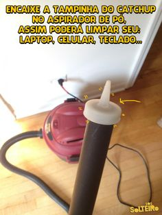 Place a ketchup dispenser lead in The vacuum cleaner to use it in corners, keyboards etc