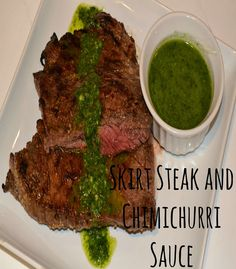 Paleo Skirt Steak and Chimichurri Sauce! You will not be disappointed. This is easy and delicious.