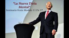 """La Nueva Dieta Mental   Seminario Fénix Modulo 11 De 27   """"Brian Tracy"""""""