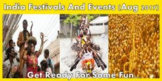 Top 6 Indian Festivals To Attend In August 2017!!