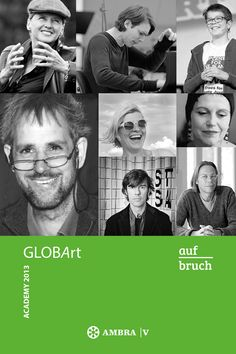 aufbruch/Awakening – design for a world with people.  The books to the Globart Academy 2013 are now available - order here: info@globart.at