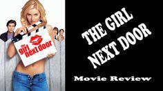 The Girl Next Door - Movie Review