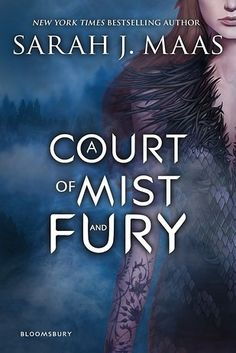 YA FANTASY: A Court of Mist and Fury by Sarah J. Maas | The Best Books Of 2016, According To Goodreads Users