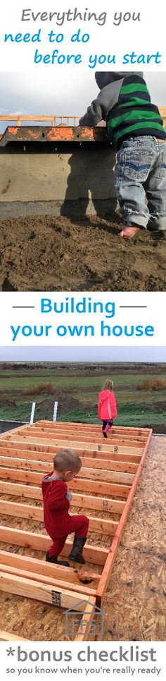 Everything you need to do before you start building your own house. bonus checklist so you know when you are ready. How to build your own house