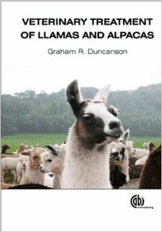 Veterinary Treatment of Llamas and Alpacas Llama Alpaca, Veterinary Medicine, Science Books, Metabolism, Surgery, This Book, Abs, Alpacas, Nutrition