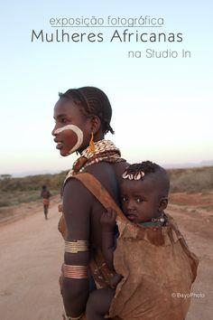 """Exposição """"Mulheres Africanas"""" -  Uma série de imagens parte de um grande projeto, onde o fotógrafo brasileiro Celso Bayo busca retratar as diversas culturas que se encontram no continente africano."""