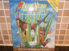 Aloe Vera Veterinary Manual......A must if you own Hounds/Pets